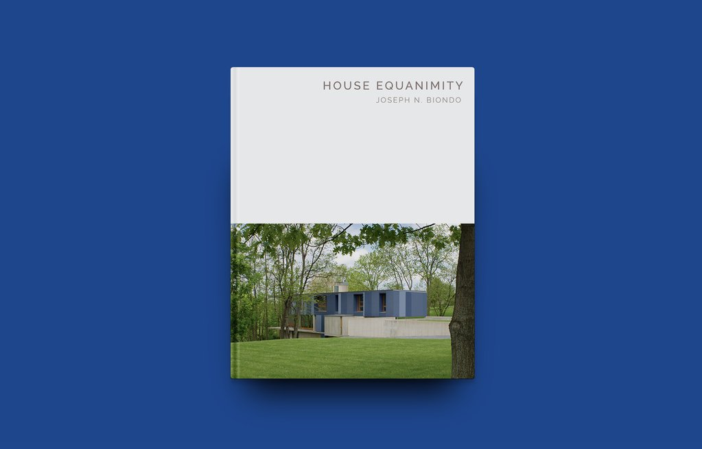 """Joseph Biondo, FAIA to Publish """"House Equanimity"""" in June"""